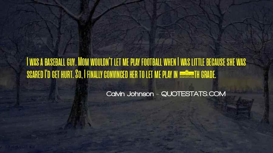 Calvin Johnson Quotes #1103562