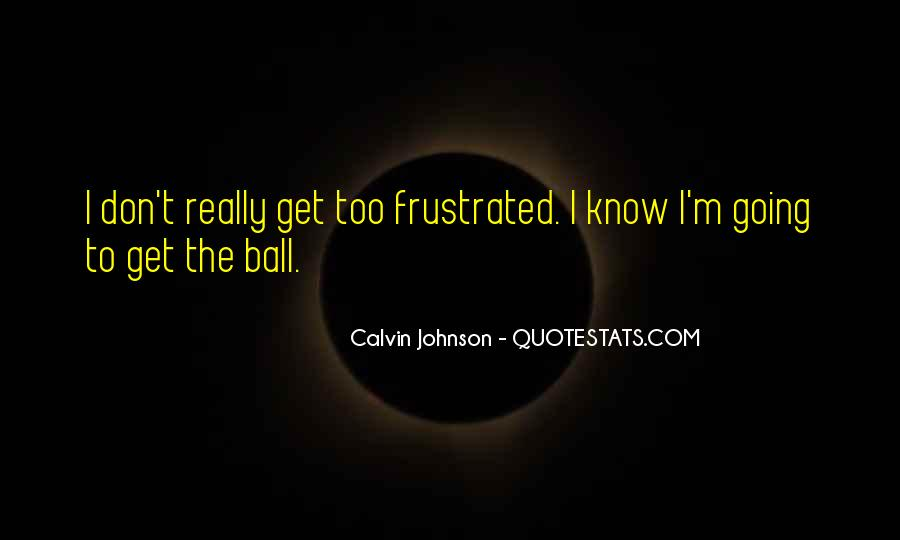 Calvin Johnson Quotes #119268
