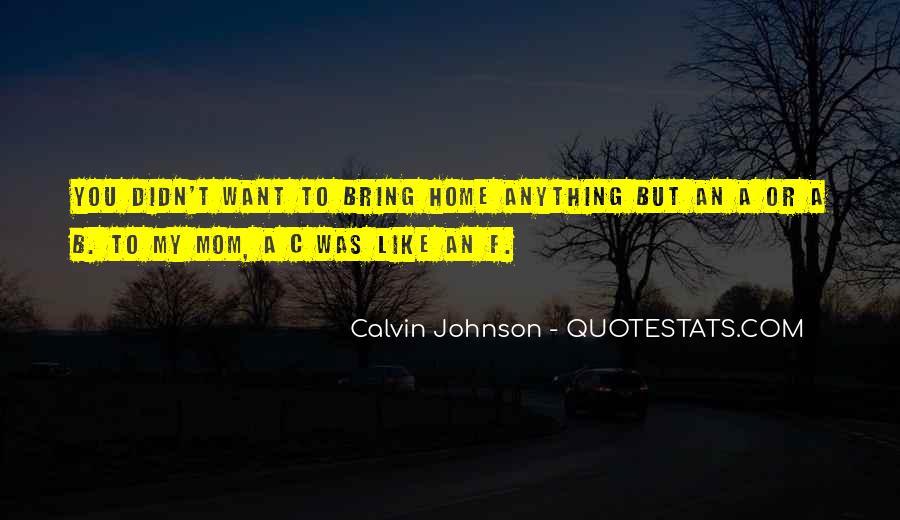 Calvin Johnson Quotes #1541506