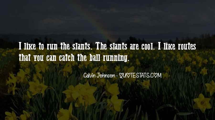 Calvin Johnson Quotes #1833825