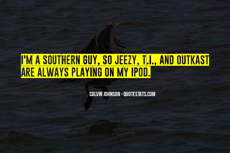 Calvin Johnson Quotes #63738