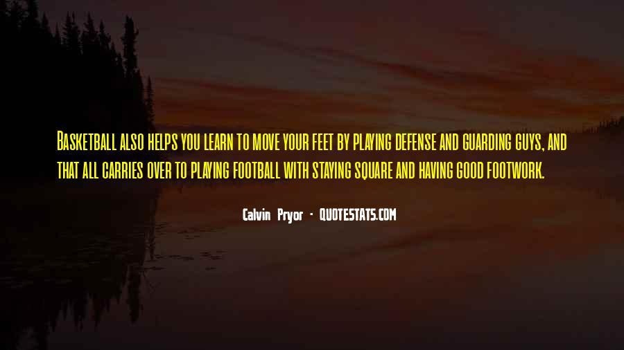 Calvin Pryor Quotes #528632