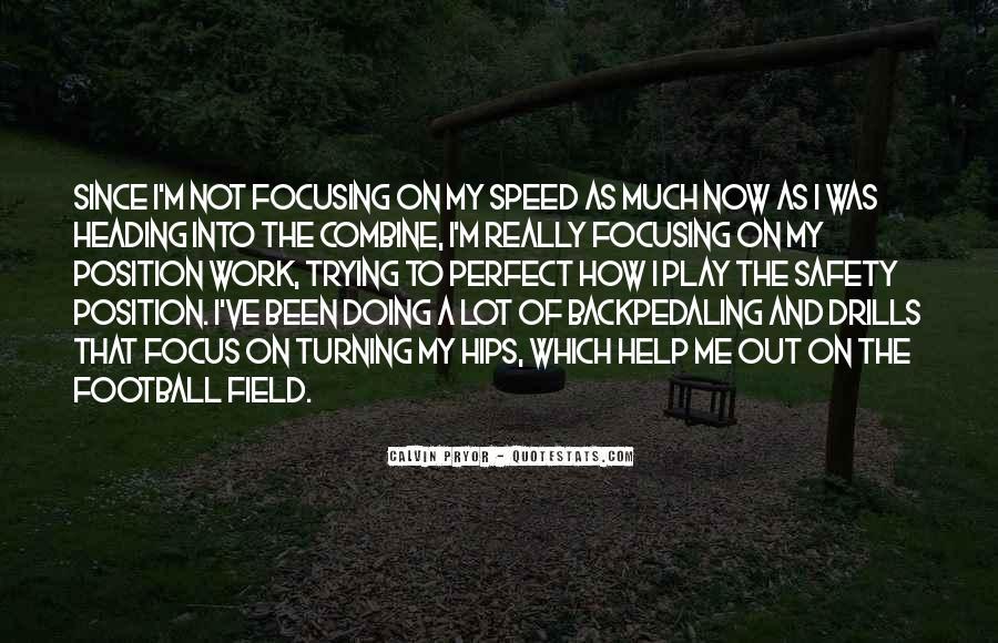 Calvin Pryor Quotes #581047
