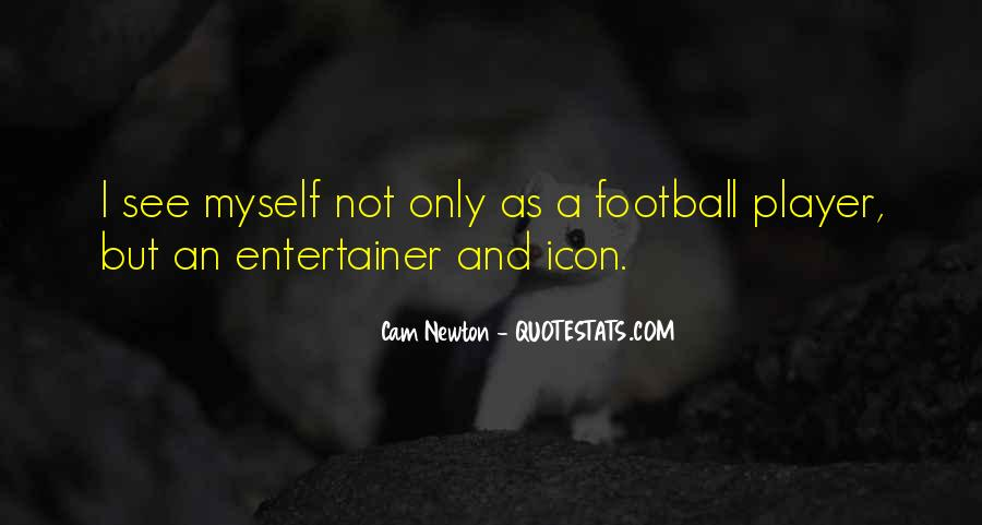 Cam Newton Quotes #596236