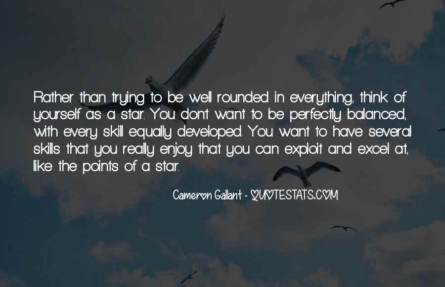 Cameron Gallant Quotes #1522388