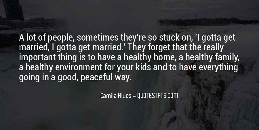 Camila Alves Quotes #224814
