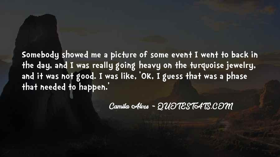 Camila Alves Quotes #325280