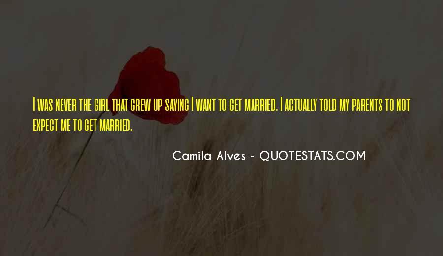 Camila Alves Quotes #674745