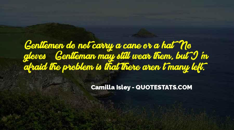 Camilla Isley Quotes #843939