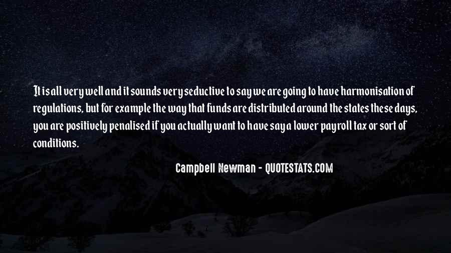 Campbell Newman Quotes #843635