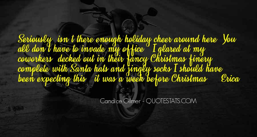 Candice Gilmer Quotes #628299