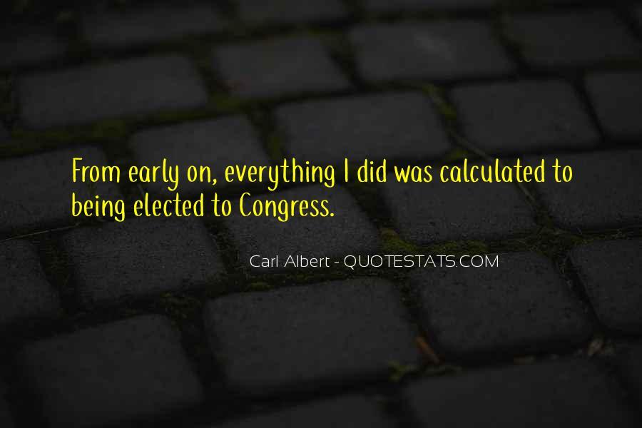 Carl Albert Quotes #1827520