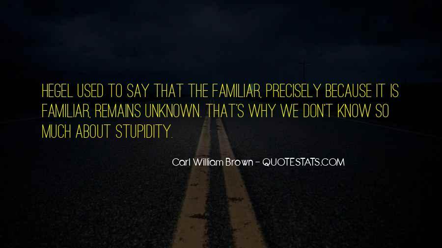 Carl William Brown Quotes #1513468