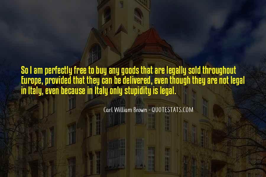 Carl William Brown Quotes #379652