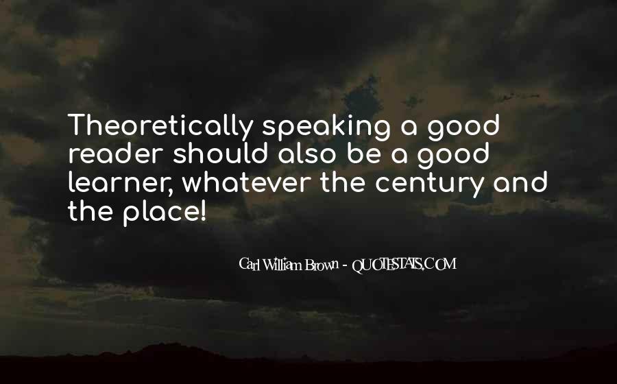 Carl William Brown Quotes #480893