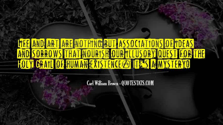 Carl William Brown Quotes #684696