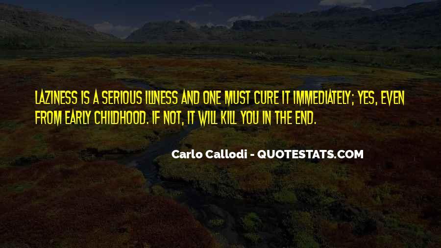 Carlo Callodi Quotes #601078