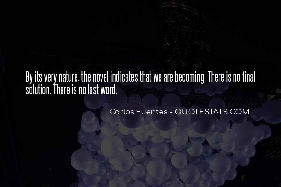 Carlos Fuentes Quotes #1005251