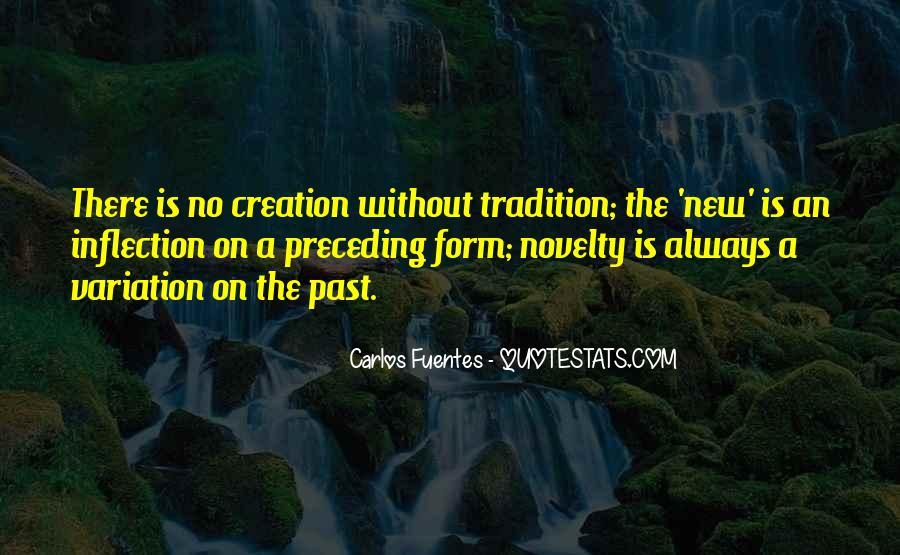 Carlos Fuentes Quotes #1732642