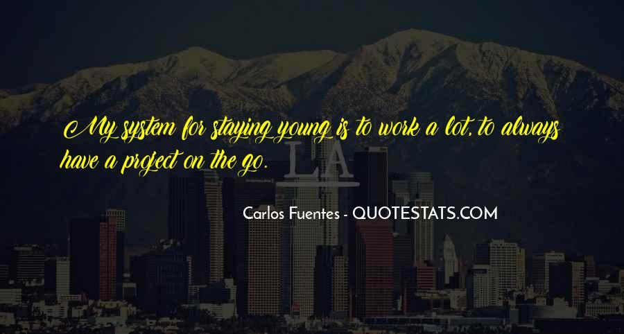 Carlos Fuentes Quotes #1744840
