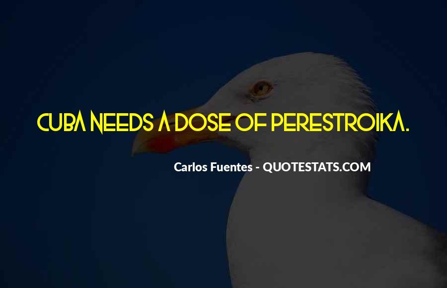 Carlos Fuentes Quotes #1762194