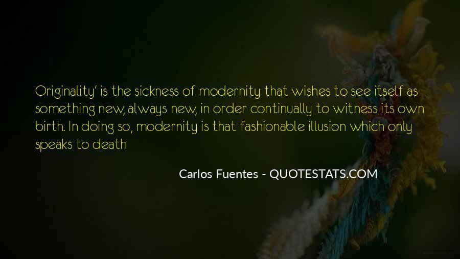 Carlos Fuentes Quotes #1859368