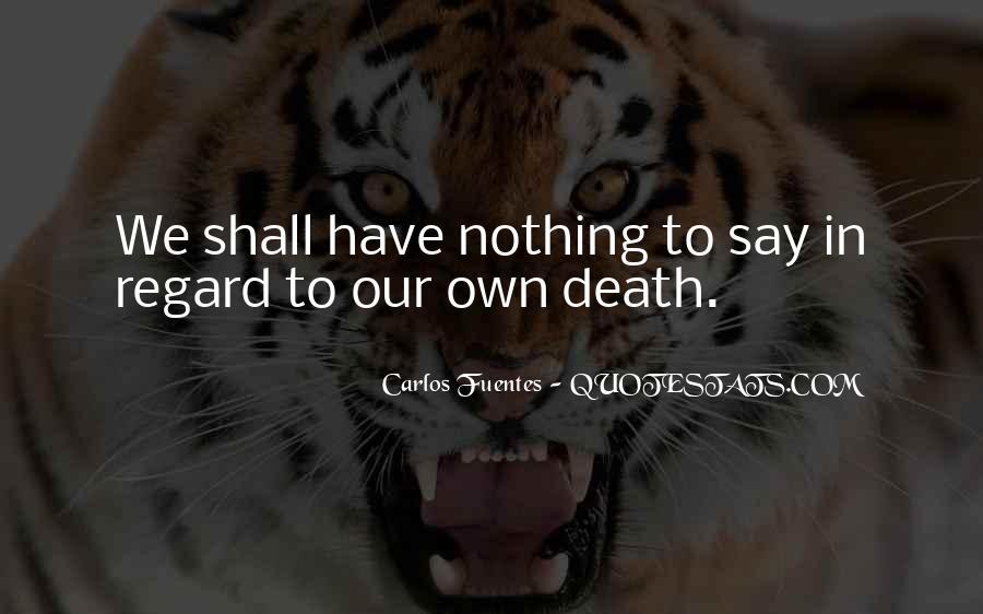 Carlos Fuentes Quotes #613615