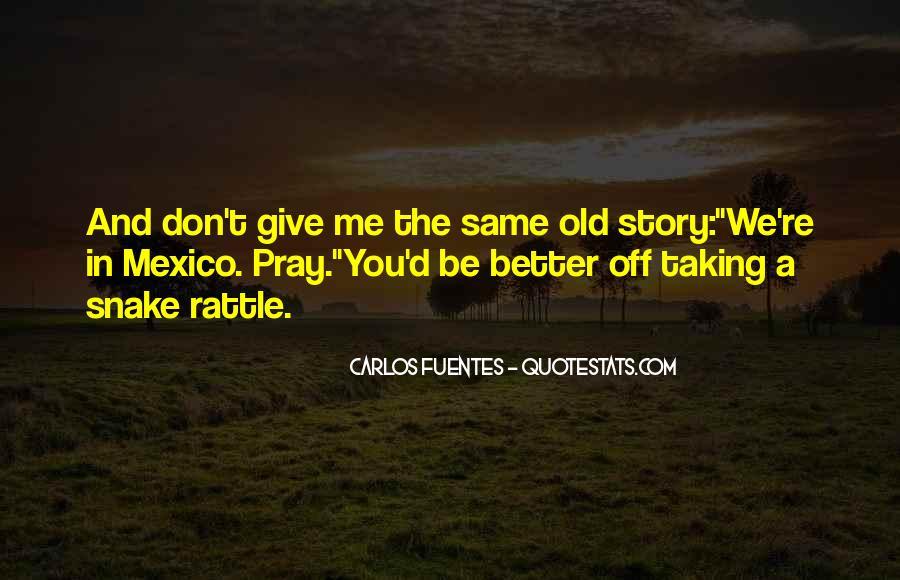 Carlos Fuentes Quotes #643098