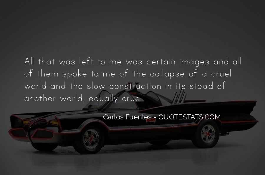 Carlos Fuentes Quotes #737017
