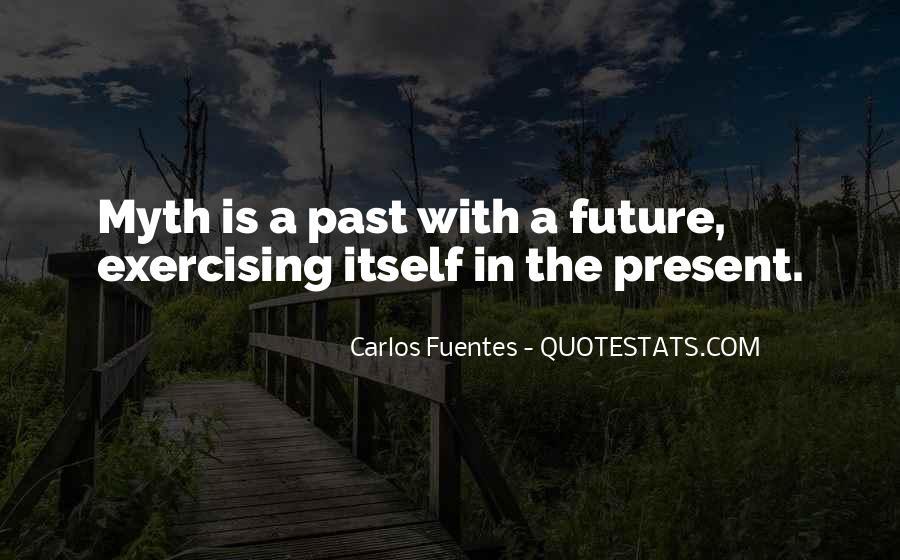 Carlos Fuentes Quotes #821531