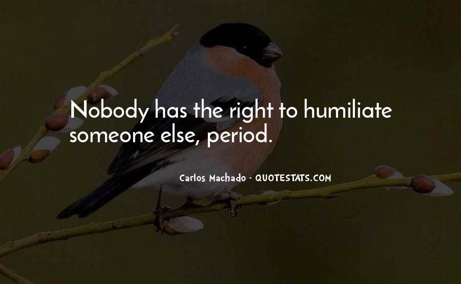 Carlos Machado Quotes #1151917