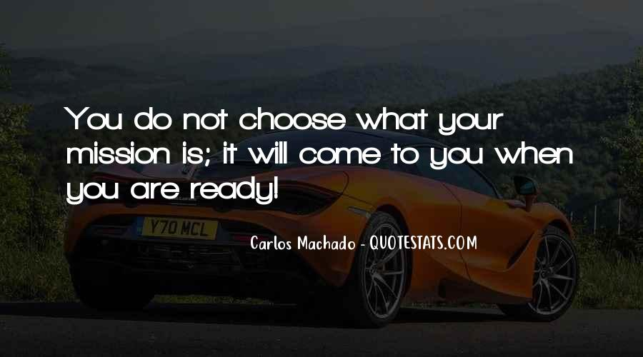 Carlos Machado Quotes #1784975