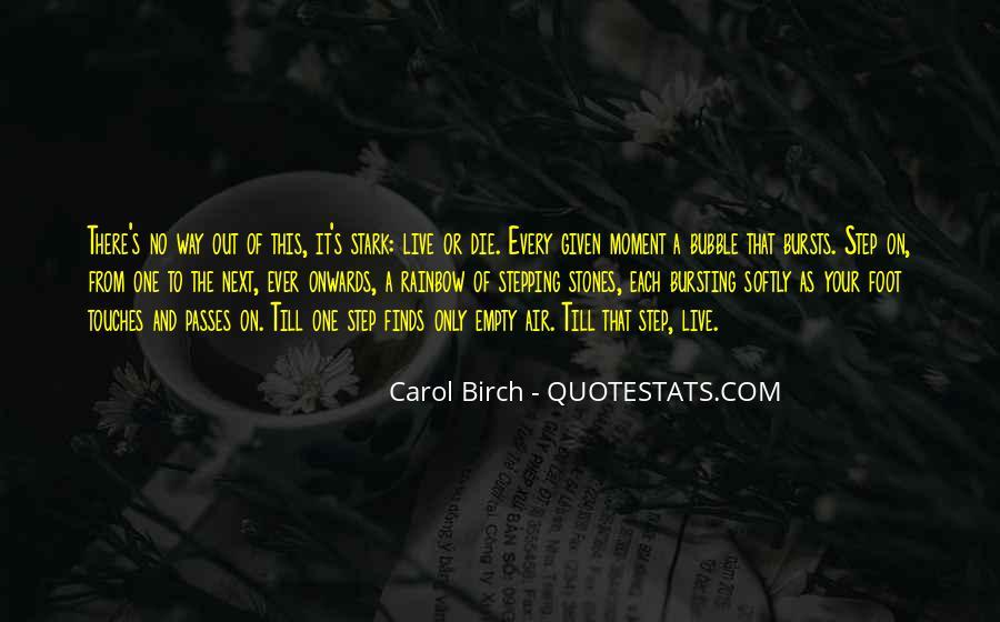 Carol Birch Quotes #1412140
