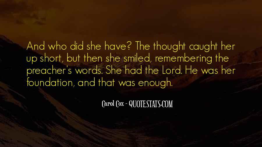 Carol Cox Quotes #376796
