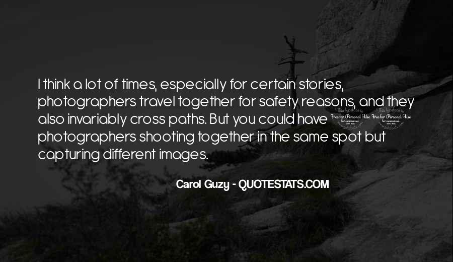 Carol Guzy Quotes #1395603