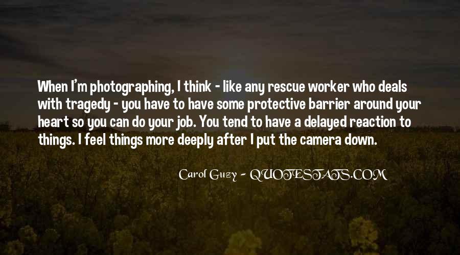 Carol Guzy Quotes #427619