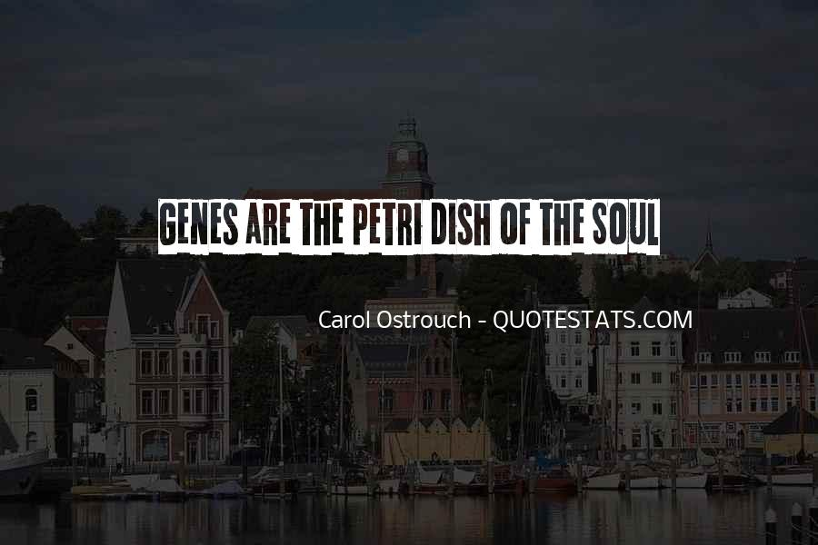 Carol Ostrouch Quotes #1107505