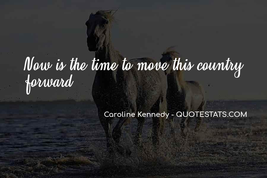 Caroline Kennedy Quotes #1758433