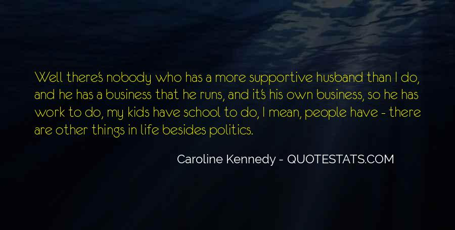 Caroline Kennedy Quotes #1775640