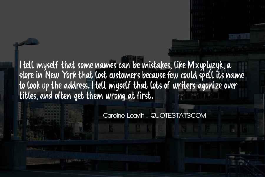 Caroline Leavitt Quotes #1068420