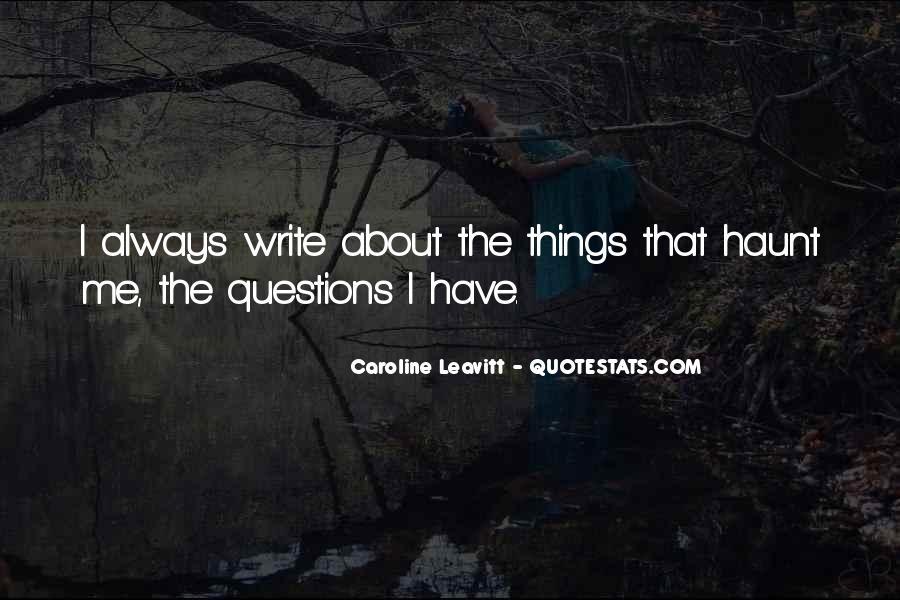 Caroline Leavitt Quotes #1074064