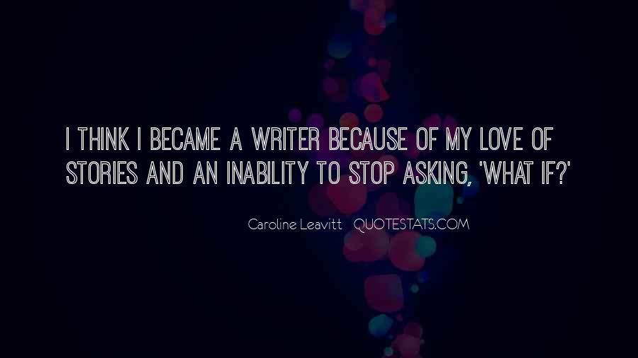 Caroline Leavitt Quotes #203326