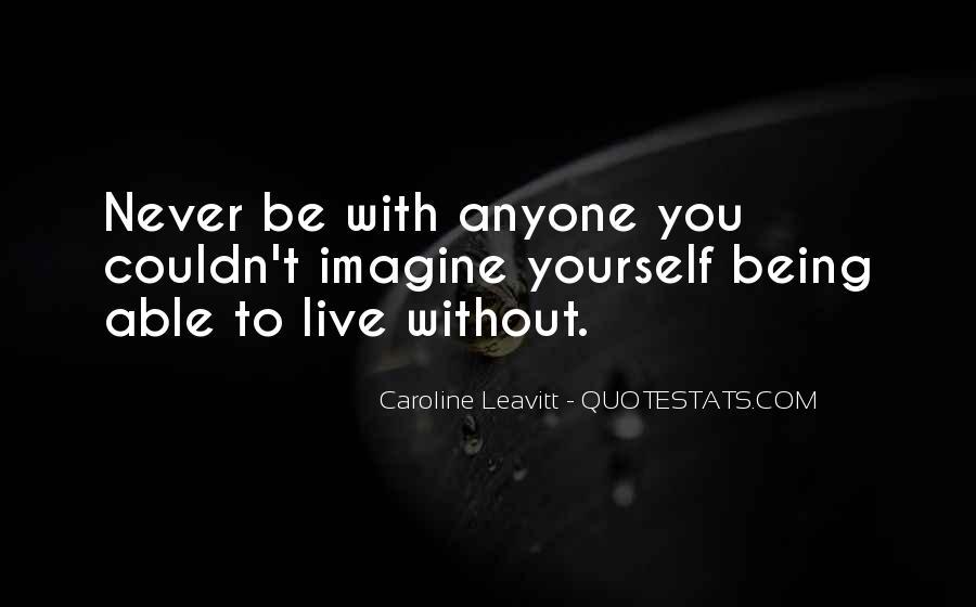 Caroline Leavitt Quotes #255358