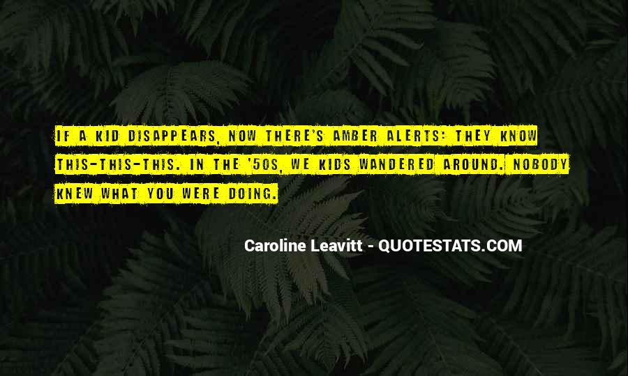 Caroline Leavitt Quotes #432571