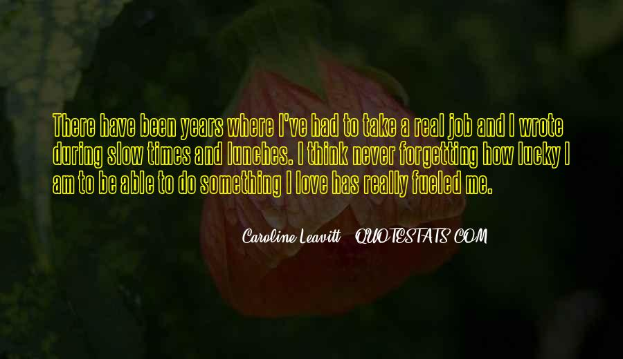 Caroline Leavitt Quotes #605417