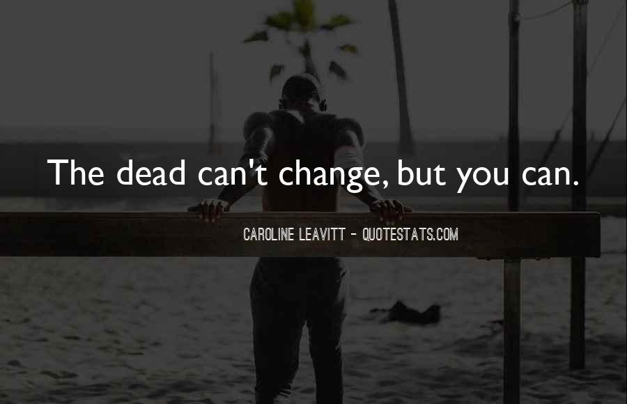 Caroline Leavitt Quotes #613144