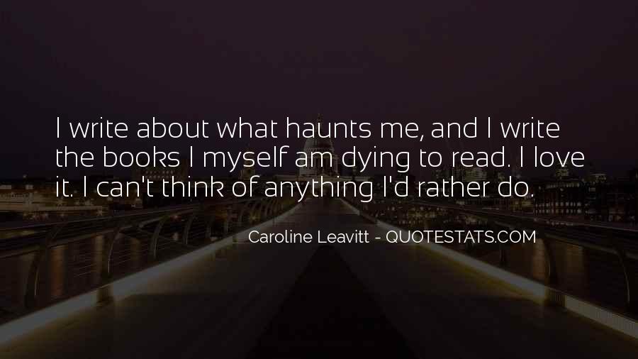Caroline Leavitt Quotes #823856