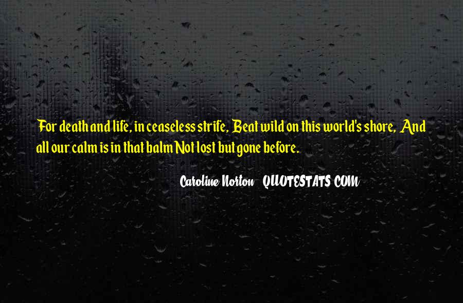 Caroline Norton Quotes #1359257