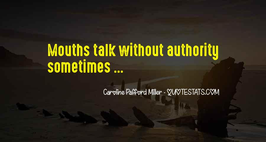Caroline Pafford Miller Quotes #1608004