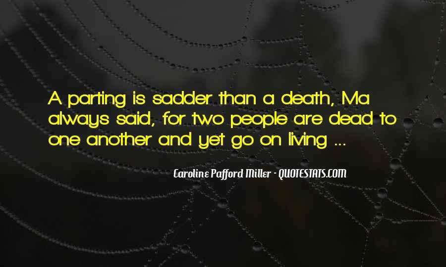 Caroline Pafford Miller Quotes #35168